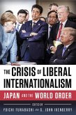 The Crisis of Liberal Internationalism (eBook, ePUB)