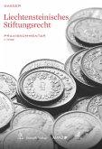 Liechtensteinisches Stiftungsrecht (eBook, PDF)