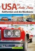 USA für Auto-Fans: Kalifornien und die Westküste (eBook, ePUB)