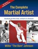 The Complete Martial Artist (eBook, ePUB)
