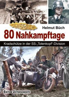 In 80 Nahkampftagen - Büch, Helmut