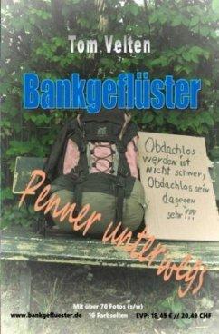 Bankgeflüster - Penner unterwegs - Velten, Tom