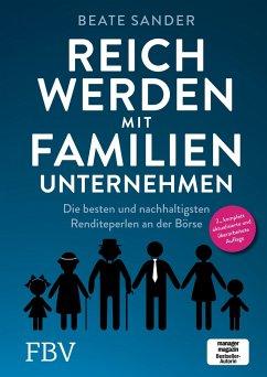 Reich werden mit Familienunternehmen - Sander, Beate
