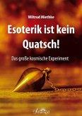 Esoterik ist kein Quatsch (eBook, ePUB)