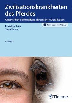 Zivilisationskrankheiten des Pferdes (eBook, PDF) - Maleh, Souel; Fritz, Christina
