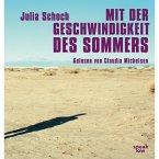 Mit der Geschwindigkeit des Sommers (Ungekürzte Lesung) (MP3-Download)
