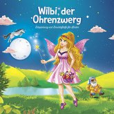 Wilbi, der Ohrenzwerg (MP3-Download)