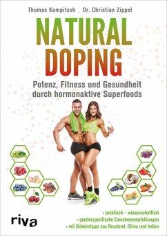 Natural Doping (eBook, ePUB) - Kampitsch, Thomas; Zippel, Christian