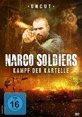 Narco Soldiers-Kampf der Kartelle Uncut Edition