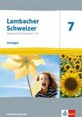 Lambacher Schweizer Mathematik 7 - G9. Ausgabe Nordrhein-Westfalen. Lösungen Klasse 7