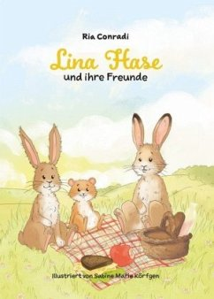 Lina Hase und ihre Freunde - Conradi, Ria