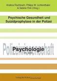 Psychische Gesundheit und Suizidprophylaxe in der Polizei