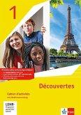 Découvertes 1. Ausgabe 1. oder 2. Fremdsprache. Cahier d'activités mit Mediensammlung 1. Lernjahr