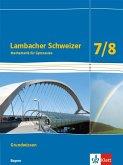 Lambacher Schweizer Mathematik Grundwissen 7/8. Schülerheft zum Nachschlagen Klassen 7/8. Ausgabe Bayern