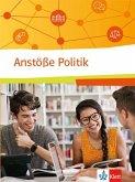 Anstöße Politik. Politische Bildung für berufliche Schulen. Schülerbuch