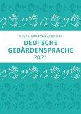 Sprachkalender der Deutschen Gebärdensprache 2021