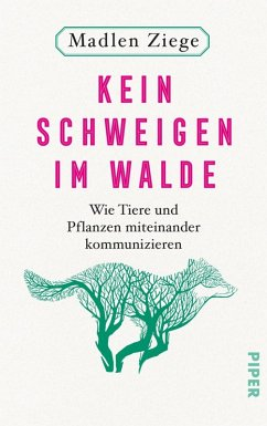 Kein Schweigen im Walde (eBook, ePUB) - Ziege, Madlen