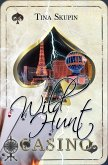 Wild Hunt Casino (eBook, ePUB)