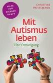 Mit Autismus leben (Fachratgeber Klett-Cotta, Bd. ?) (eBook, PDF)