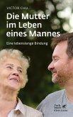 Die Mutter im Leben eines Mannes (eBook, PDF)