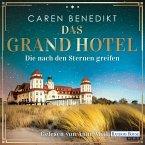 Die nach den Sternen greifen / Das Grand Hotel Bd.1 (MP3-Download)