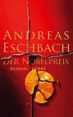 Der Nobelpreis (Mängelexemplar) - Eschbach, Andreas