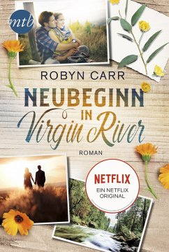 Neubeginn in Virgin River / Virgin River Bd.1 (eBook, ePUB) - Carr, Robyn