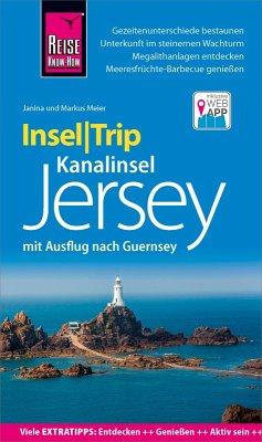 Reise Know-How InselTrip Jersey mit Ausflug nach Guernsey (eBook, ePUB) - Meier, Janina; Meier, Markus