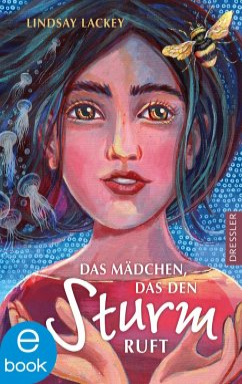 Das Mädchen, das den Sturm ruft (eBook, ePUB) - Lackey Olson, Lindsay