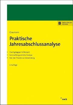 Praktische Jahresabschlussanalyse - Graumann, Mathias