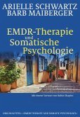 EMDR-Therapie & Somatische Psychologie