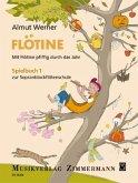 Flötine - Mit Flötine pfiffig durch das Jahr. Spielbuch 1 zur Sopranblockflötenschule.