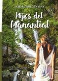 Hijos del Manantial (eBook, ePUB)