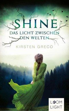 Shine (eBook, ePUB) - Greco, Kirsten