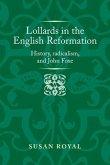 Lollards in the English Reformation (eBook, ePUB)