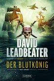 DER BLUTKÖNIG (Matt Drake Abenteuer 2) (eBook, ePUB)