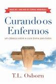 Curando os Enfermos (eBook, ePUB)