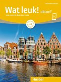 Wat leuk! aktuell A1. Kursbuch und Arbeitsbuch mit Audios online