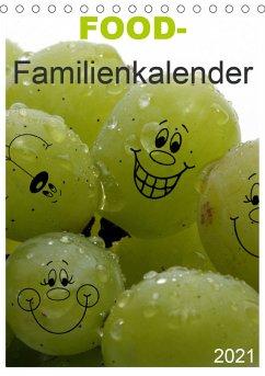 FOOD -Familienkalender (Tischkalender 2021 DIN A5 hoch)