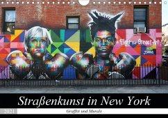 Straßenkunst in New York - Graffiti und Murals (Wandkalender 2021 DIN A4 quer)