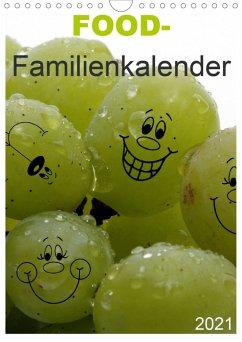 FOOD -Familienkalender (Wandkalender 2021 DIN A4 hoch)