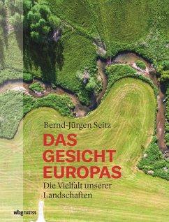 Das Gesicht Europas (eBook, ePUB) - Seitz, Bernd-Jürgen