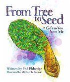 From Tree to Seed: A Gift to You from Me (eBook, ePUB)