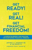 Get Ready! Get Real! Get Financial Freedom! (1, #1) (eBook, ePUB)