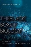 The Black Box of Biology