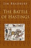 The Battle of Hastings: Classic Histories Series