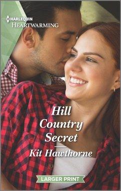 Hill Country Secret (eBook, ePUB) - Hawthorne, Kit