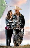 Rescuing the Rancher (eBook, ePUB)