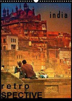 india RETROspective - Indien Kalender (Wandkalender 2021 DIN A3 hoch) - Heinrich, Sebastian