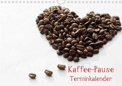 Kaffee-Pause Terminkalender (Wandkalender 2021 DIN A4 quer) - Riedel, Tanja